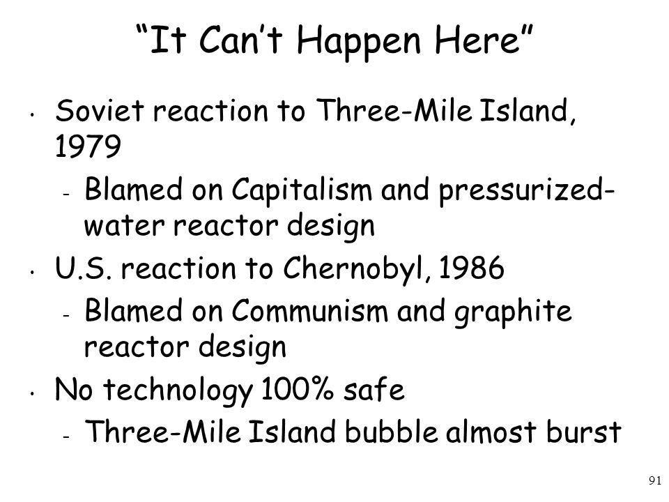 It Can't Happen Here Soviet reaction to Three-Mile Island, 1979