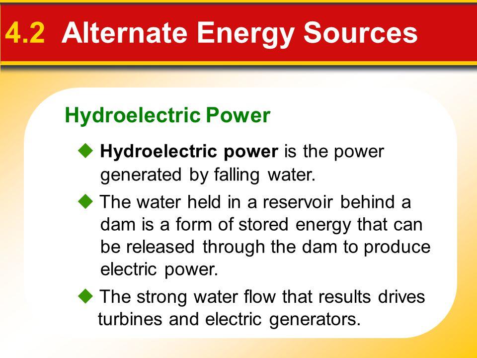 4.2 Alternate Energy Sources