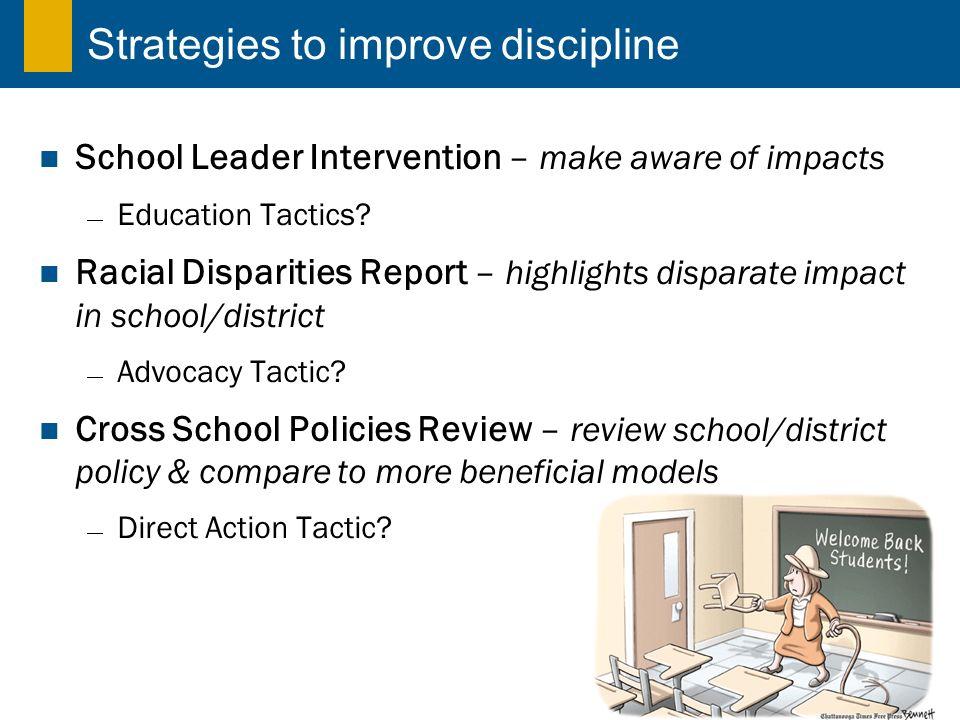 Strategies to improve discipline