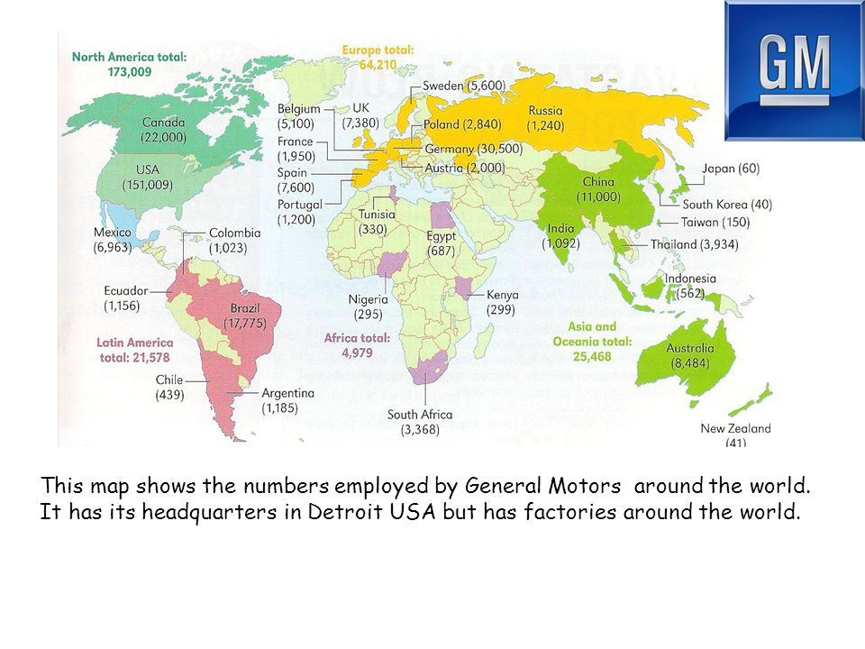 This map shows the numbers employed by General Motors around the world