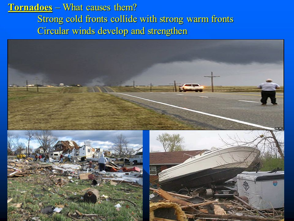 Tornadoes – What causes them
