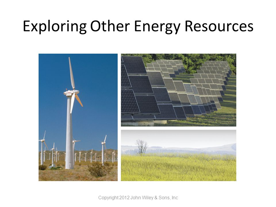 Exploring Other Energy Resources
