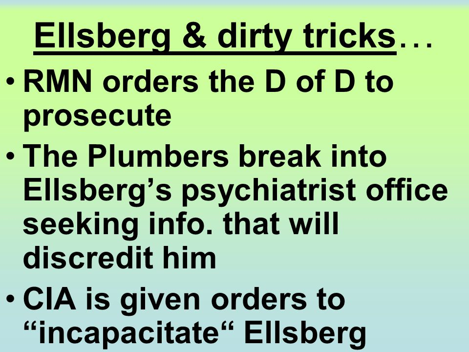 Ellsberg & dirty tricks…