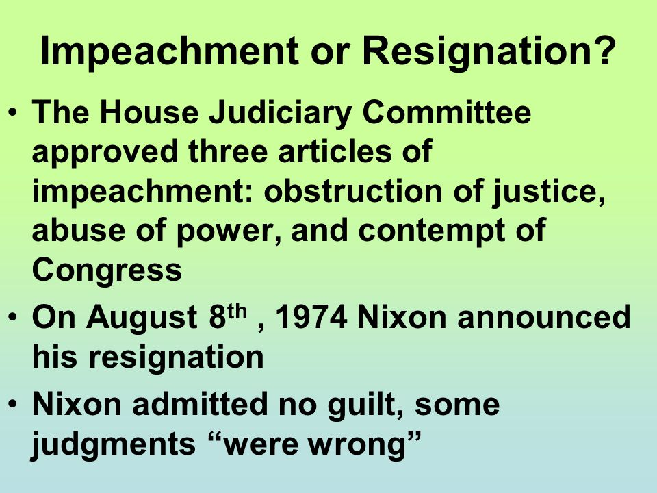 Impeachment or Resignation