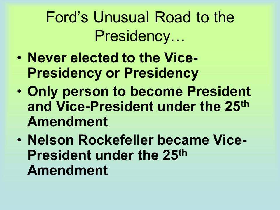 Ford's Unusual Road to the Presidency…