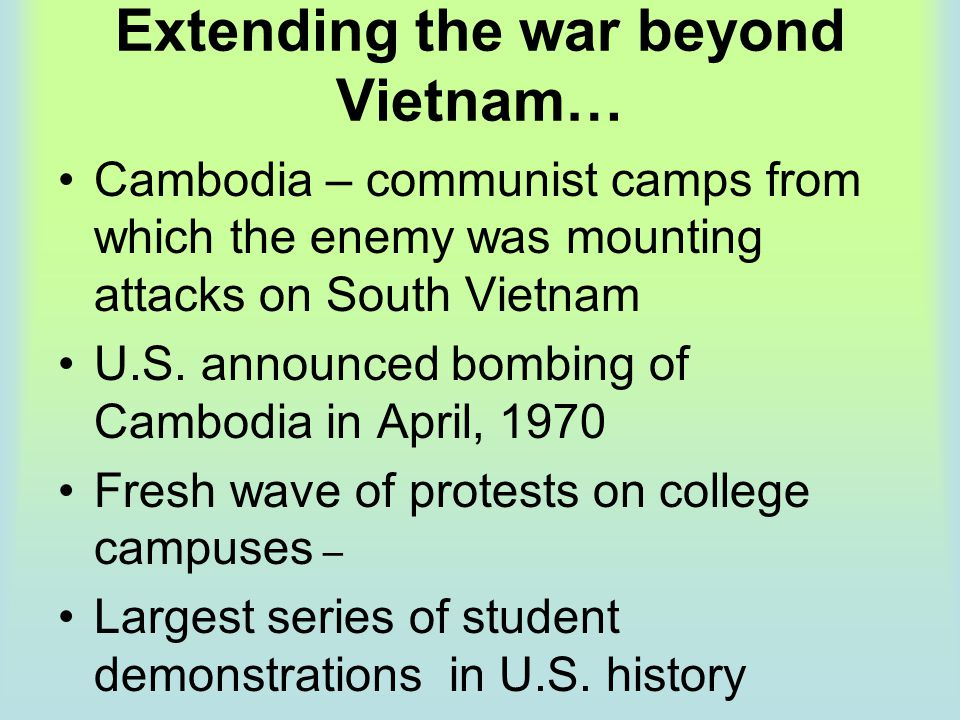 Extending the war beyond Vietnam…