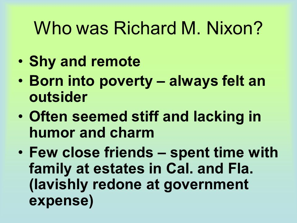 Who was Richard M. Nixon Shy and remote