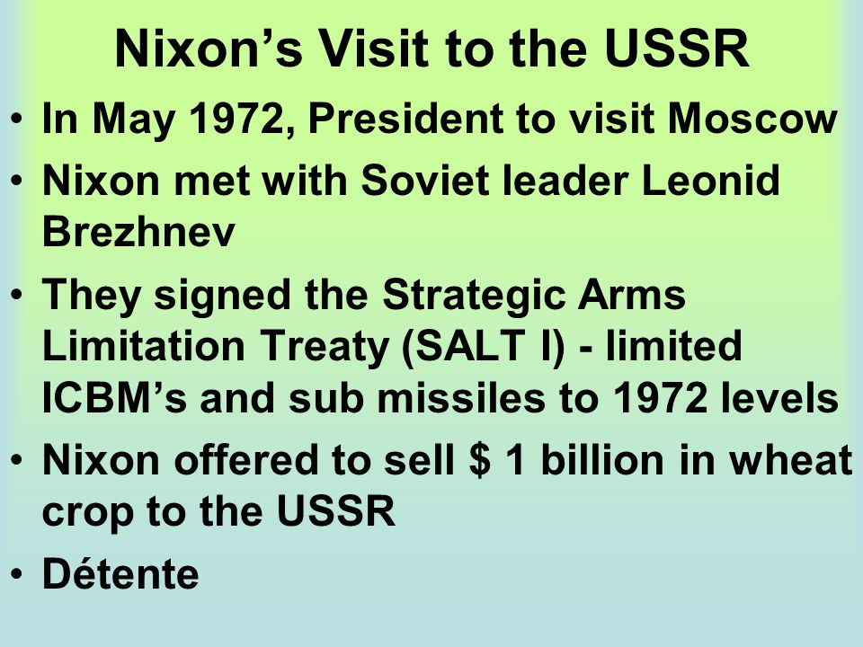 Nixon's Visit to the USSR