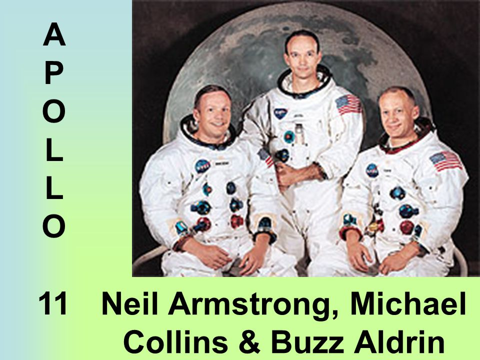 Neil Armstrong, Michael Collins & Buzz Aldrin