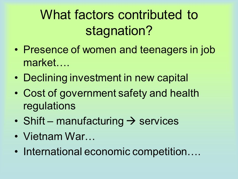 What factors contributed to stagnation