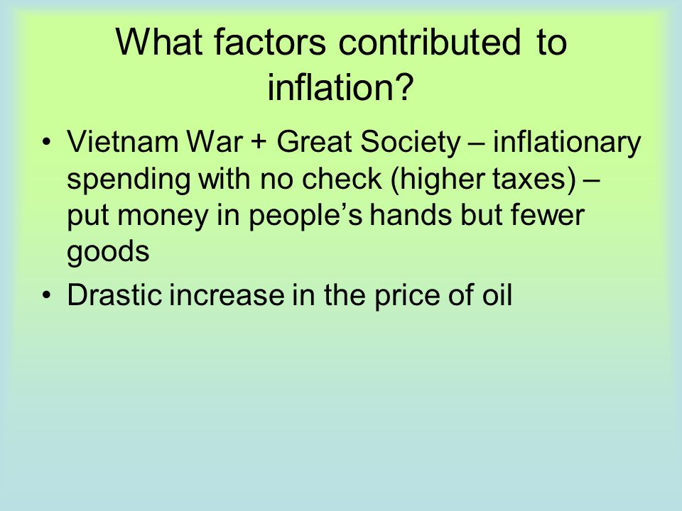 What factors contributed to inflation
