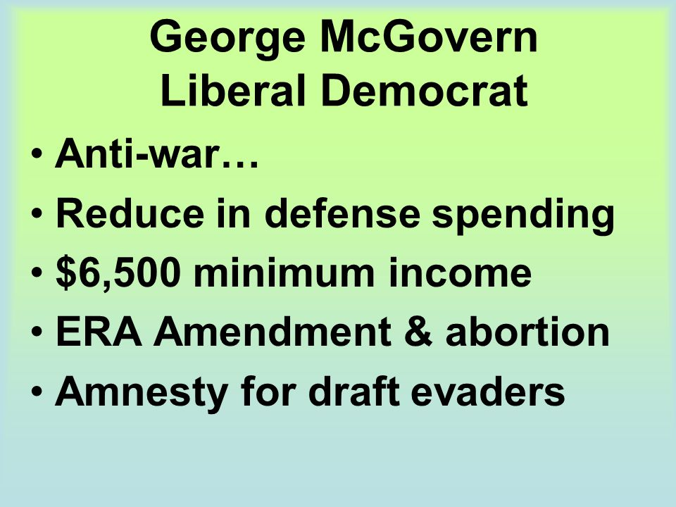 George McGovern Liberal Democrat
