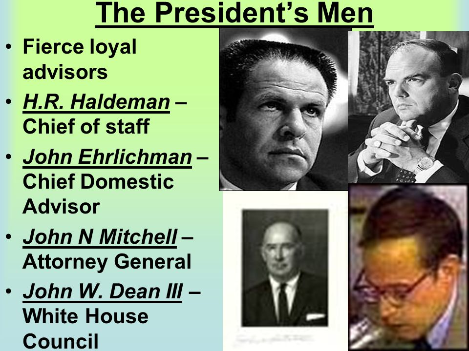 The President's Men Fierce loyal advisors