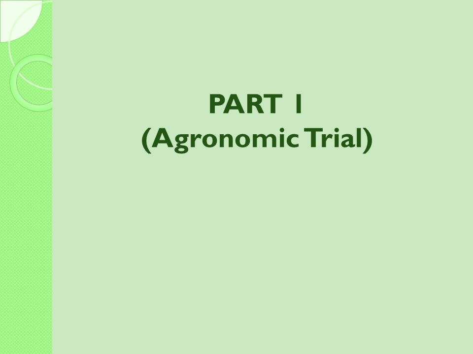 (Agronomic Trial)