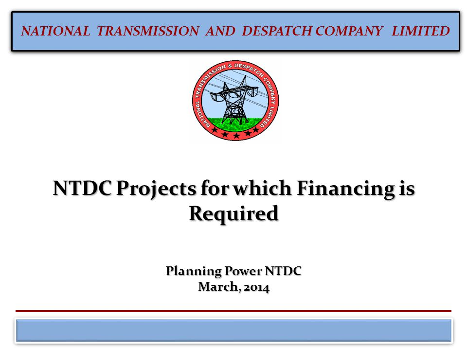 NTDC Projects for which Financing is Required