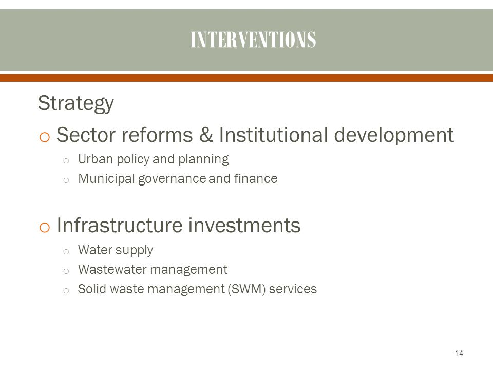 INTERVENTIONS Strategy Sector reforms & Institutional development