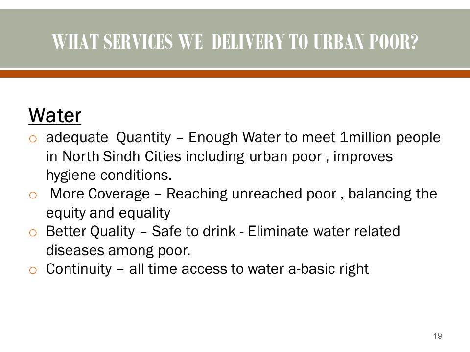 WHAT SERVICES WE DELIVERY TO URBAN POOR