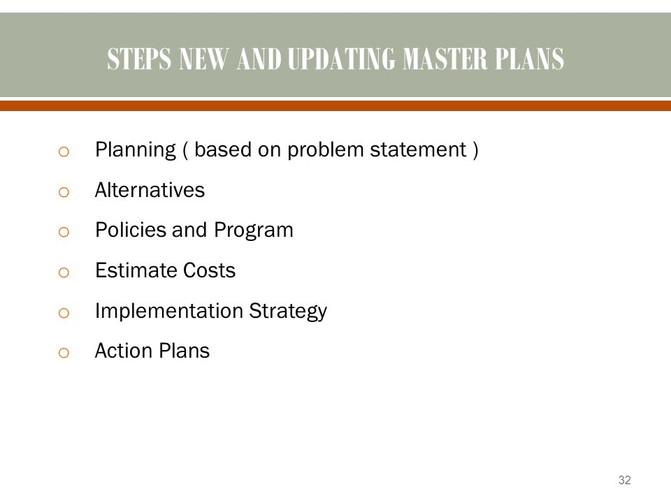 STEPS NEW AND UPDATING MASTER PLANS
