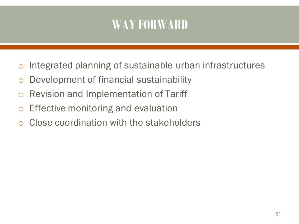 WAY FORWARD Integrated planning of sustainable urban infrastructures