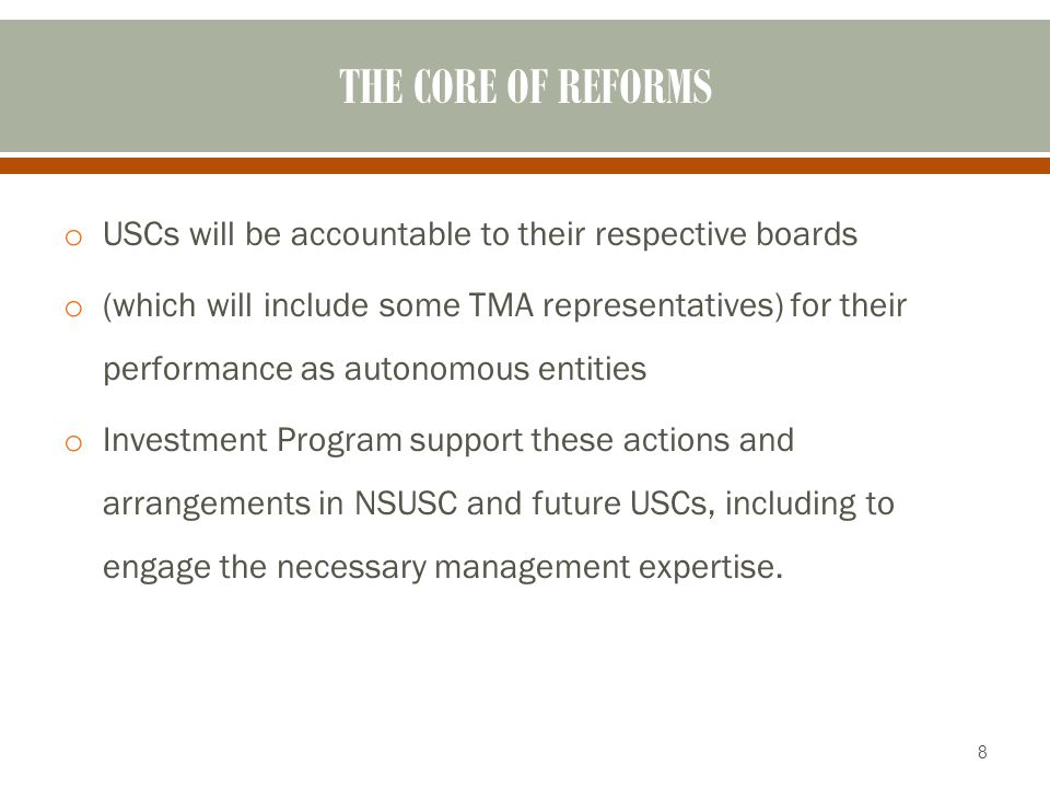 4/13/2017 THE CORE OF REFORMS. USCs will be accountable to their respective boards.