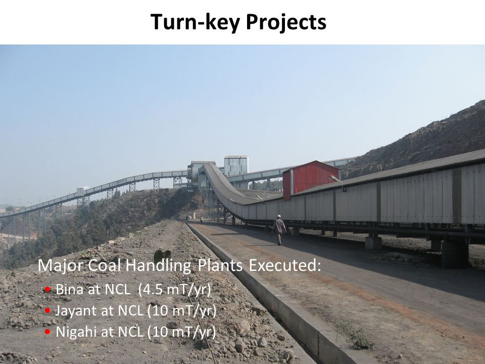 Turn-key Projects Major Coal Handling Plants Executed: