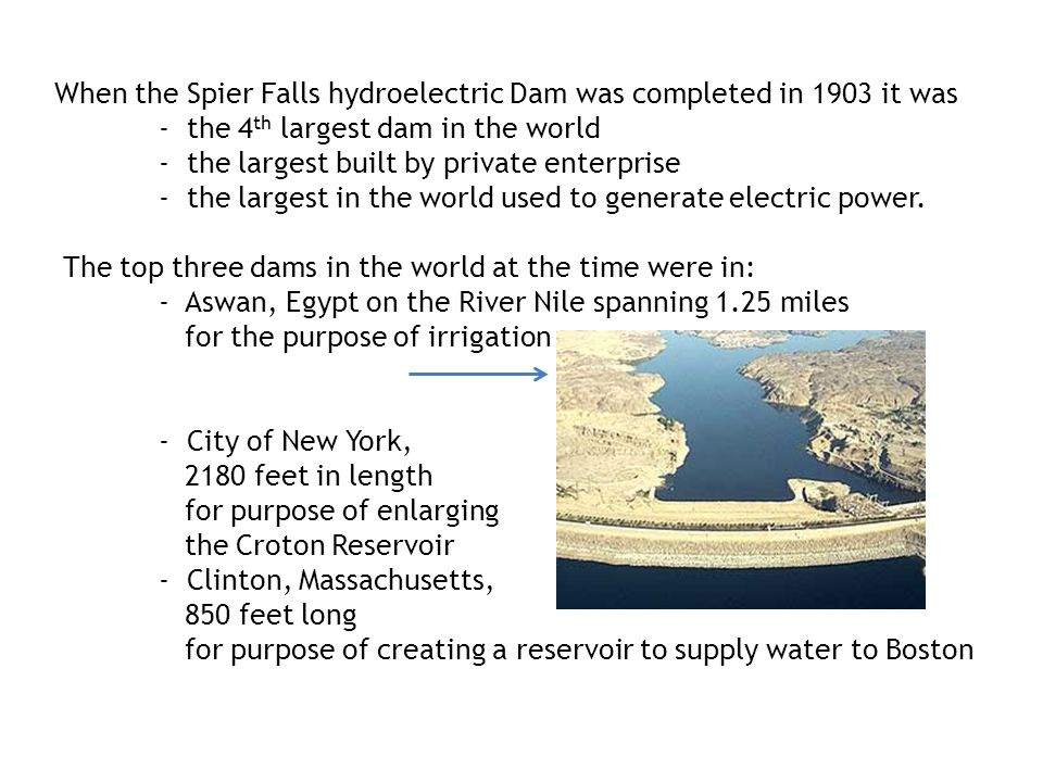 When the Spier Falls hydroelectric Dam was completed in 1903 it was