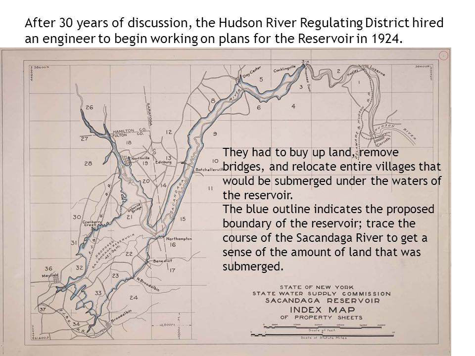 After 30 years of discussion, the Hudson River Regulating District hired an engineer to begin working on plans for the Reservoir in 1924.