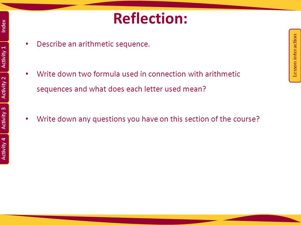 Reflection: Describe an arithmetic sequence.