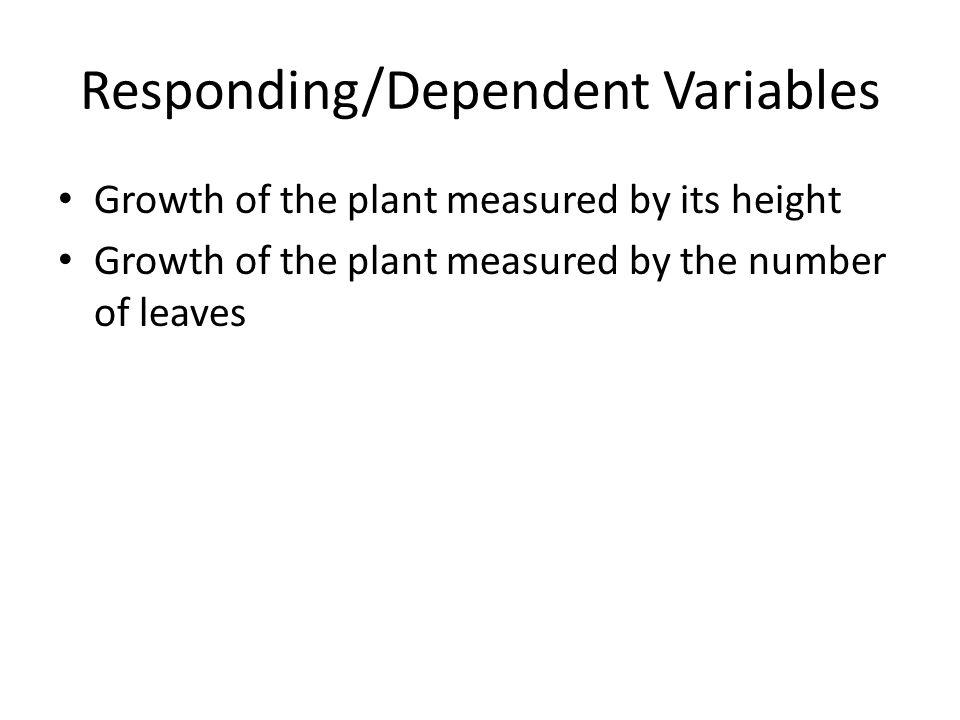 Responding/Dependent Variables