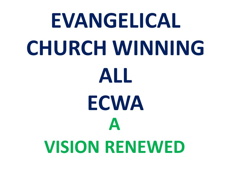 EVANGELICAL CHURCH WINNING ALL ECWA