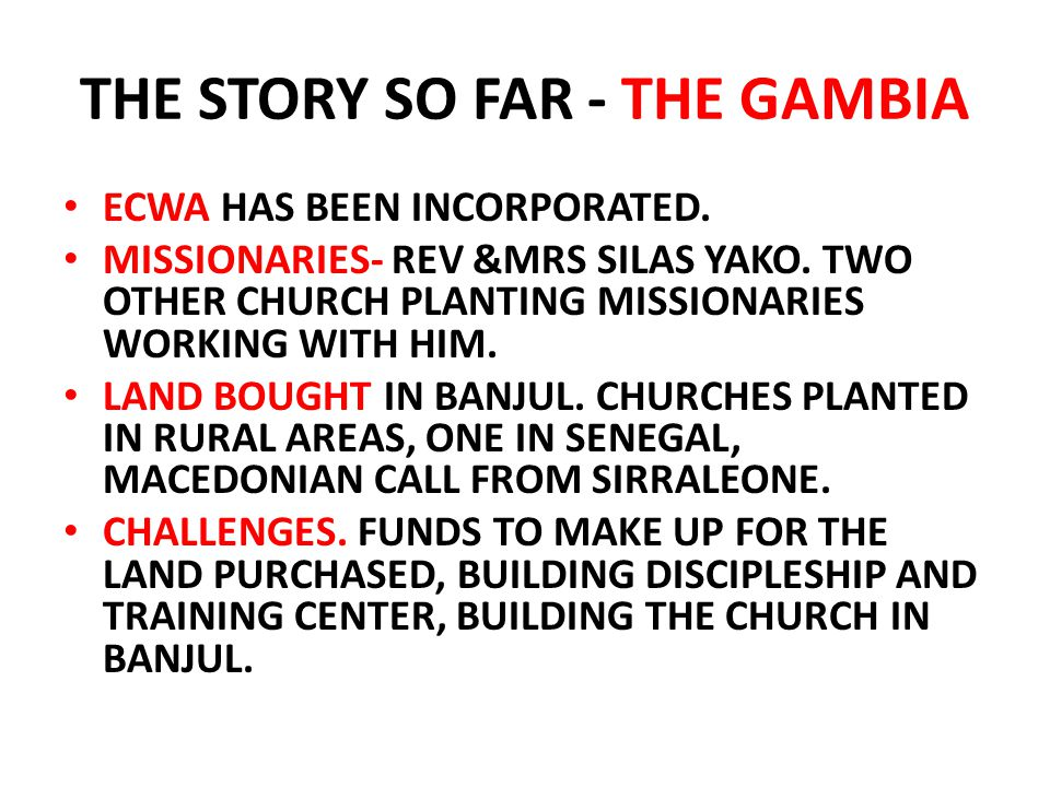THE STORY SO FAR - THE GAMBIA