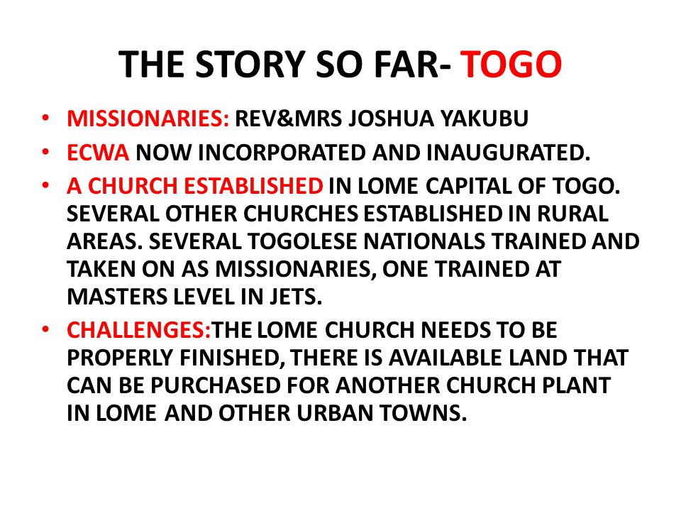 THE STORY SO FAR- TOGO MISSIONARIES: REV&MRS JOSHUA YAKUBU