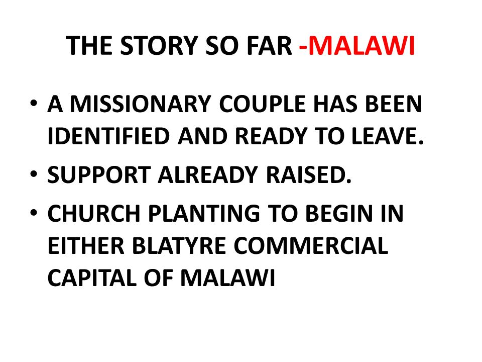 THE STORY SO FAR -MALAWI