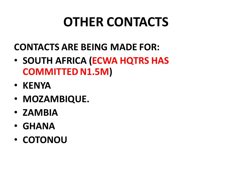OTHER CONTACTS CONTACTS ARE BEING MADE FOR: