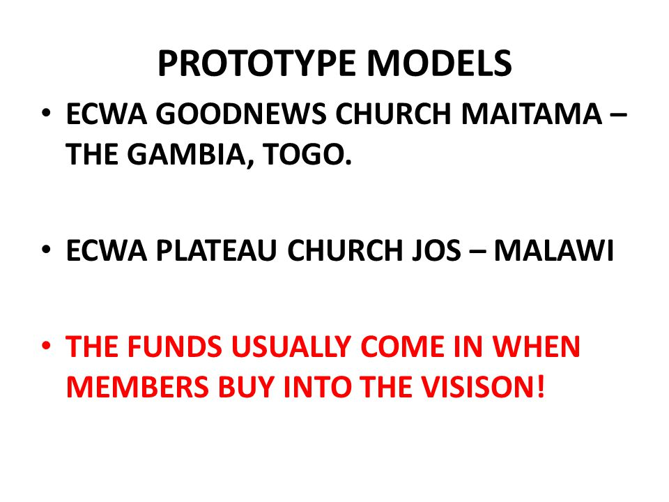 PROTOTYPE MODELS ECWA GOODNEWS CHURCH MAITAMA – THE GAMBIA, TOGO.
