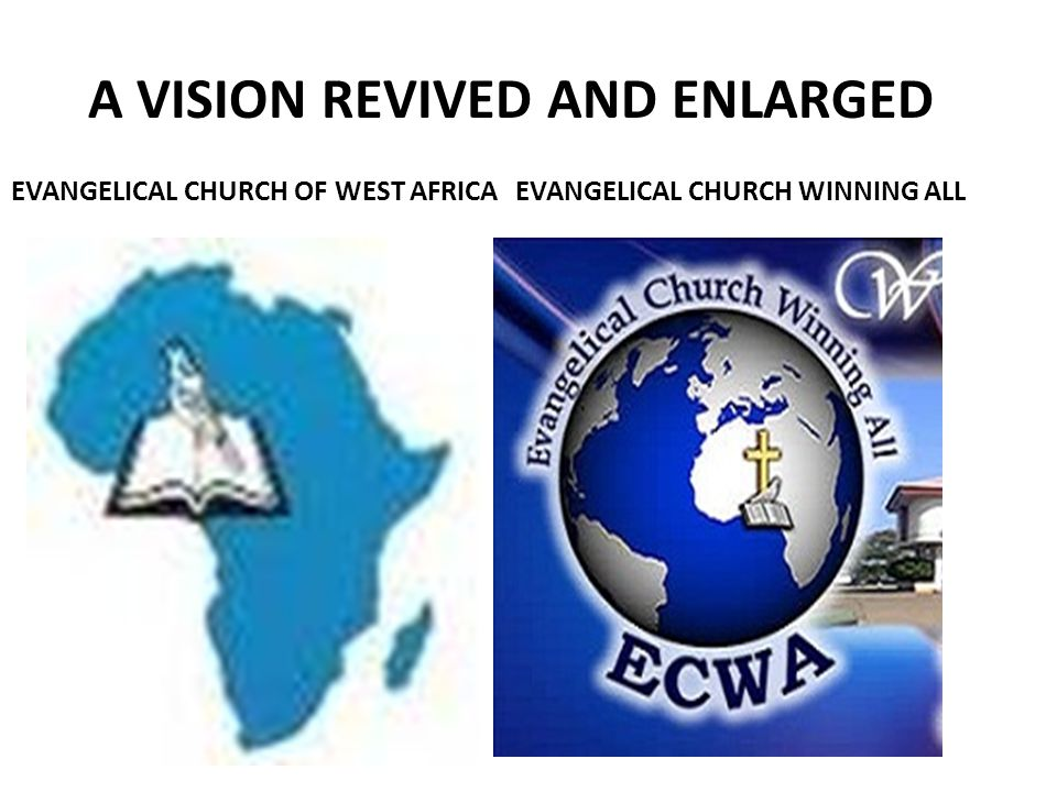 A VISION REVIVED AND ENLARGED