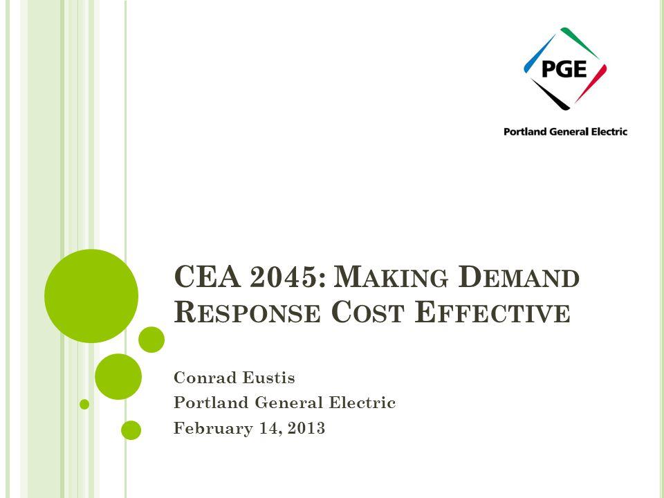 CEA 2045: Making Demand Response Cost Effective