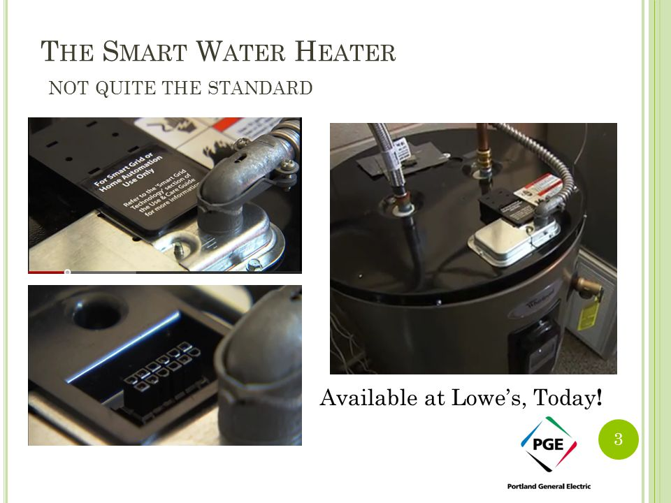 The Smart Water Heater not quite the standard