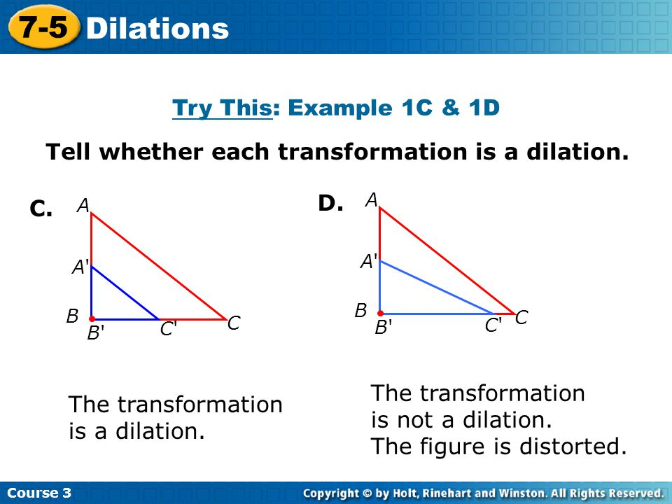 7-5 Dilations Try This: Example 1C & 1D