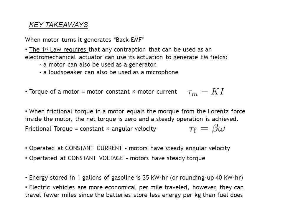 KEY TAKEAWAYS When motor turns it generates Back EMF