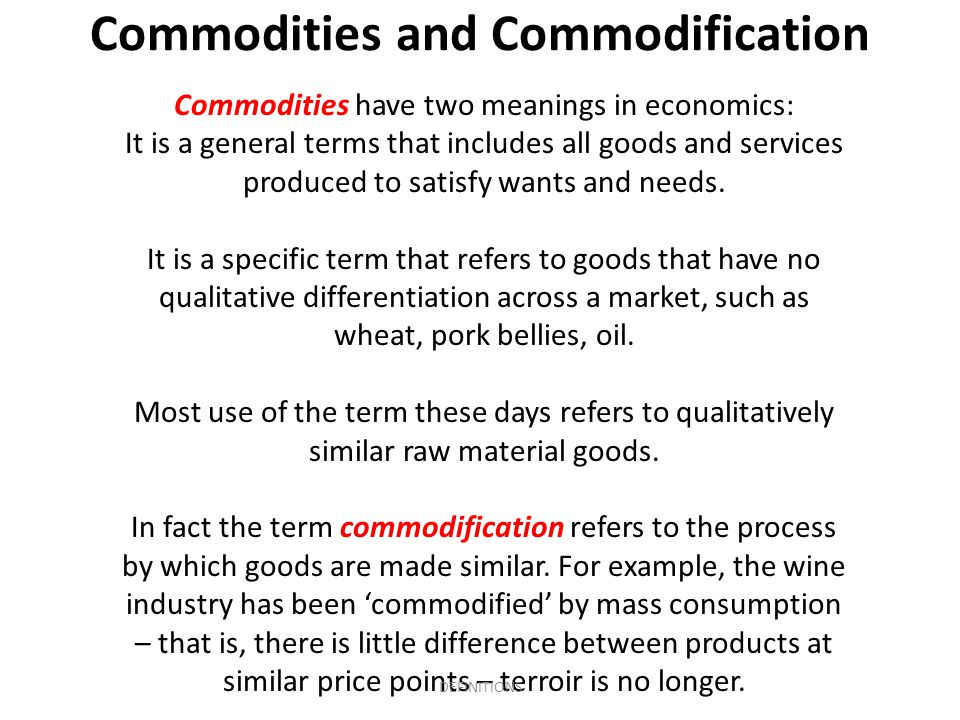 Commodities and Commodification