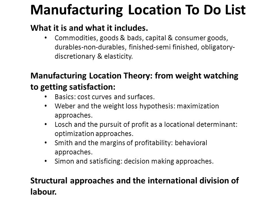 Manufacturing Location To Do List