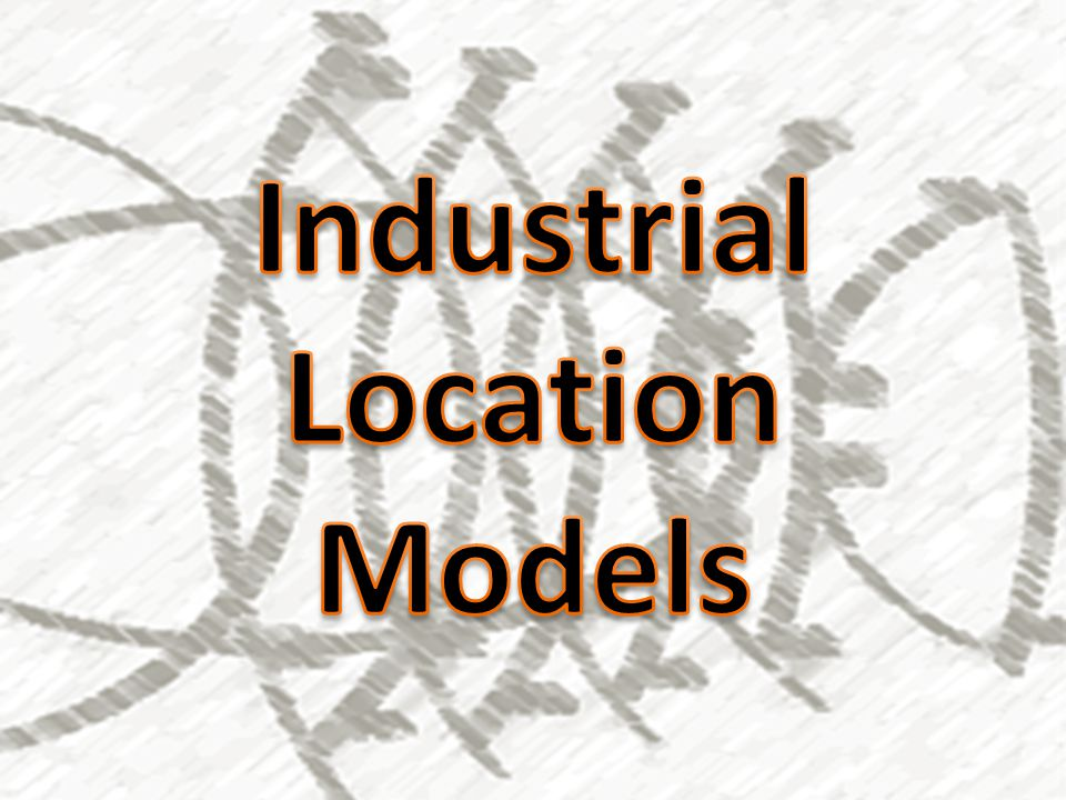 Industrial Location Models