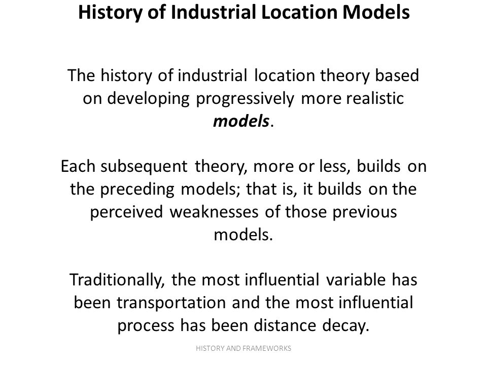 History of Industrial Location Models