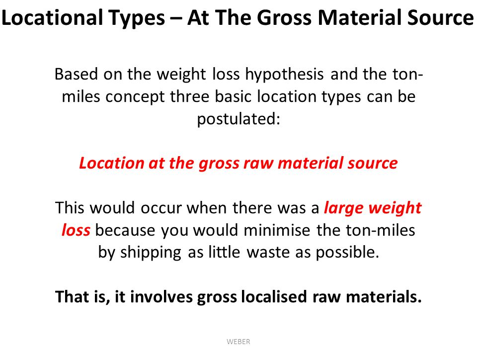 Locational Types – At The Gross Material Source