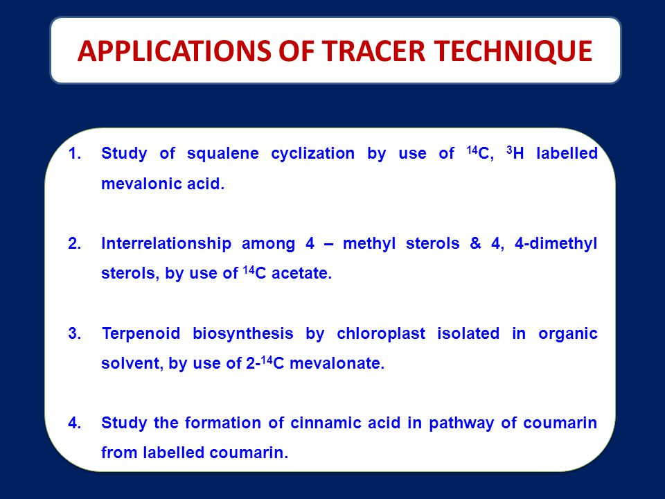 APPLICATIONS OF TRACER TECHNIQUE