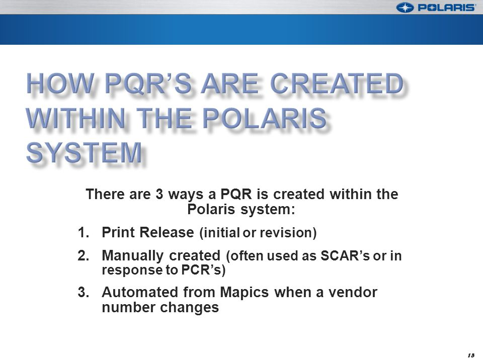How PQR's are created within the Polaris system