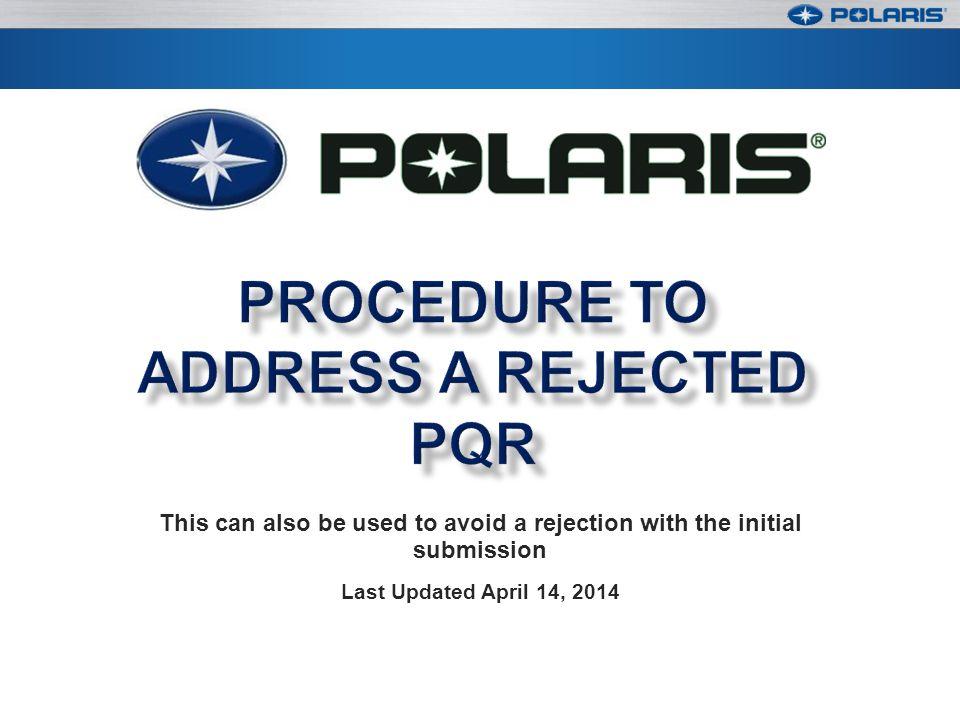 Procedure to Address a Rejected PQR