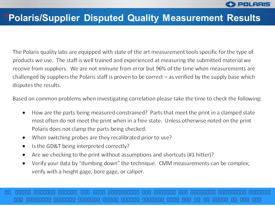 *Polaris/Supplier Disputed Quality Measurement Results