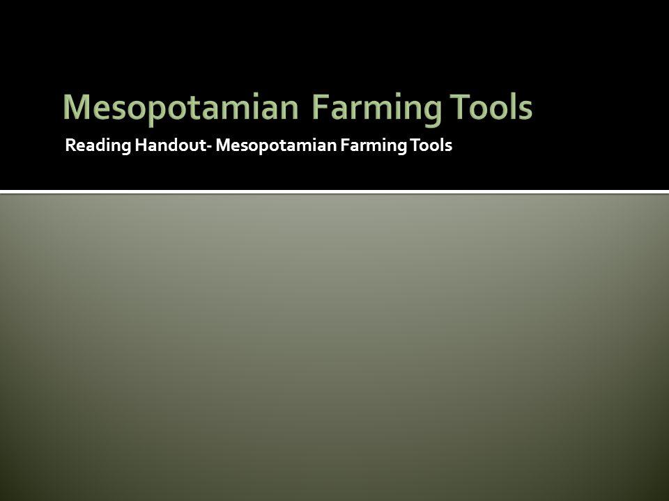 Mesopotamian Farming Tools
